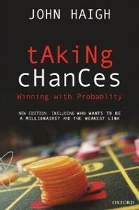 Foto Cover di Taking Chances: Winning with Probability, Ebook inglese di John Haigh, edito da OUP Oxford