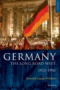 Ebook in inglese Germany: The Long Road West: Volume 1: 1789-1933 Winkler, H. A.