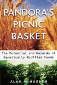 Ebook in inglese Pandora's Picnic Basket : The Potential and Hazards of Genetically Modified Foods