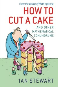Ebook in inglese How to Cut a Cake: And other mathematical conundrums Stewart, Ian