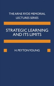 Ebook in inglese Strategic Learning and its Limits Young, H. Peyton