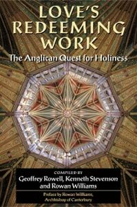Foto Cover di Love's Redeeming Work: The Anglican Quest for Holiness, Ebook inglese di  edito da OUP Oxford