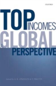 Foto Cover di Top Incomes: A Global Perspective, Ebook inglese di  edito da OUP Oxford