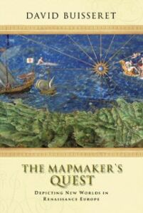 Foto Cover di Mapmakers' Quest: Depicting New Worlds in Renaissance Europe, Ebook inglese di David Buisseret, edito da OUP Oxford