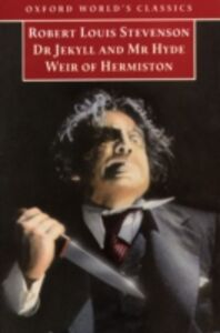 Ebook in inglese Strange Case of Dr Jekyll and Mr Hyde, and Weir of Hermiston