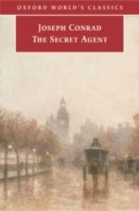 Foto Cover di Secret Agent: A Simple Tale, Ebook inglese di Joseph Conrad, edito da Oxford University Press, UK