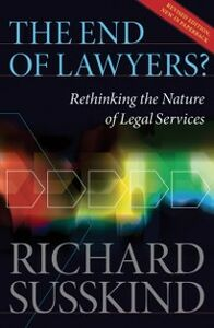 Foto Cover di End of Lawyers?: Rethinking the nature of legal services, Ebook inglese di Richard Susskind OBE, edito da OUP Oxford