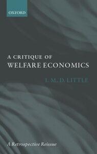 Foto Cover di Critique of Welfare Economics, Ebook inglese di I. M. D. Little, edito da OUP Oxford