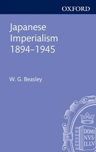 Foto Cover di Japanese Imperialism, 1894-1945, Ebook inglese di W. G. Beasley, edito da Clarendon Press