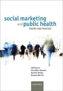 Ebook in inglese Social Marketing and Public Health: Theory and practice -, -