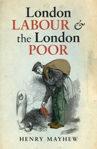 Ebook in inglese London Labour and the London Poor Mayhew, Henry