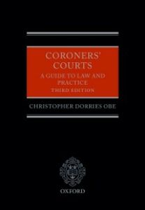 Ebook in inglese Coroners' Courts: A Guide to Law and Practice Dorries OBE, Christopher