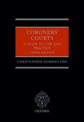 Coroners'Courts: A Guide to Law and Practice