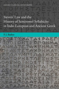 Ebook in inglese Sievers' Law and the History of Semivowel Syllabicity in Indo-European and Ancient Greek Barber, Peter