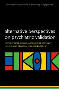 Ebook in inglese Alternative perspectives on psychiatric validation: DSM, ICD, RDoC, and Beyond