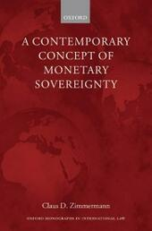 Contemporary Concept of Monetary Sovereignty