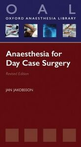 Ebook in inglese Anaesthesia for Day Case Surgery Jakobsson, Jan