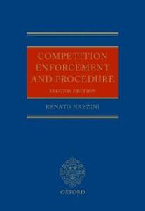 Foto Cover di Competition Enforcement and Procedure, Ebook inglese di Renato Nazzini, edito da OUP Oxford