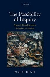 Possibility of Inquiry: Meno's Paradox from Socrates to Sextus