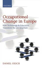 Occupational Change in Europe: How Technology and Education Transform the Job Structure