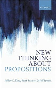 Ebook in inglese New Thinking about Propositions King, Jeffrey C. , Soames, Scott , Speaks, Jeff