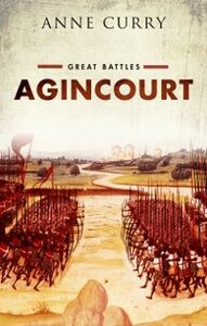 Foto Cover di Agincourt: Great Battles Series, Ebook inglese di Anne Curry, edito da OUP Oxford