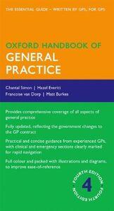 Ebook in inglese Oxford Handbook of General Practice Burkes, Matt , Everitt, Hazel , Simon, Chantal , van Dorp, Francoise