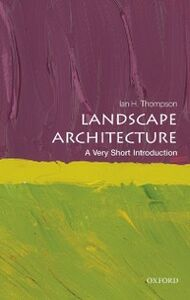 Ebook in inglese Landscape Architecture: A Very Short Introduction Thompson, Ian