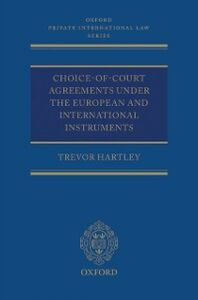 Foto Cover di Choice-of-court Agreements under the European and International Instruments: The Revised Brussels I Regulation, the Lugano Convention, and the Hague Convention, Ebook inglese di Trevor Hartley, edito da OUP Oxford