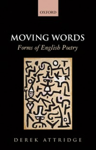 Ebook in inglese Moving Words: Forms of English Poetry Attridge, Derek