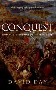 Ebook in inglese Conquest: How Societies Overwhelm Others Day, David