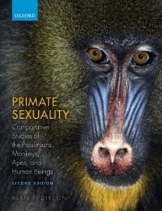 Ebook in inglese Primate Sexuality: Comparative Studies of the Prosimians, Monkeys, Apes, and Humans Dixson, Alan F.