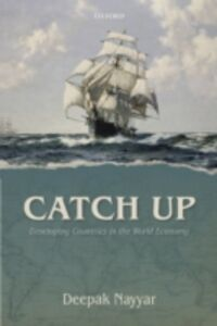 Ebook in inglese Catch Up: Developing Countries in the World Economy Nayyar, Deepak