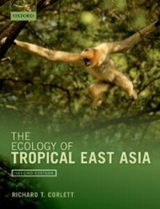Foto Cover di Ecology of Tropical East Asia, Ebook inglese di Richard T. Corlett, edito da OUP Oxford