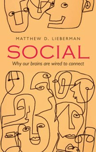 Ebook in inglese Social: Why our brains are wired to connect Lieberman, Matthew D.
