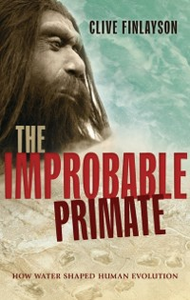 Ebook in inglese Improbable Primate: How Water Shaped Human Evolution Finlayson, Clive