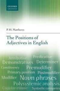 Foto Cover di Positions of Adjectives in English, Ebook inglese di P. H. Matthews, edito da OUP Oxford
