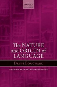 Ebook in inglese Nature and Origin of Language Bouchard, Denis