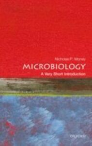Foto Cover di Microbiology: A Very Short Introduction, Ebook inglese di Nicholas P. Money, edito da OUP Oxford