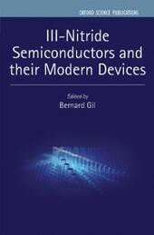 III-Nitride Semiconductors and their Modern Devices