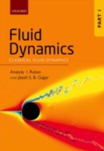 Ebook in inglese Fluid Dynamics: Part 1: Classical Fluid Dynamics Gajjar, Jitesh S. B. , Ruban, Anatoly I.