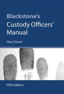Ebook in inglese Blackstone's Custody Officers' Manual Smart, Huw