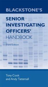 Ebook in inglese Blackstone's Senior Investigating Officers' Handbook Cook, Tony , Tattersall, Andy