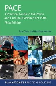 Foto Cover di PACE: A Practical Guide to the Police and Criminal Evidence Act 1984, Ebook inglese di AA.VV edito da OUP Oxford