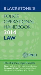 Ebook in inglese Blackstone's Police Operational Handbook 2014: Law -, -