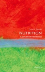 Foto Cover di Nutrition: A Very Short Introduction, Ebook inglese di David Bender, edito da OUP Oxford