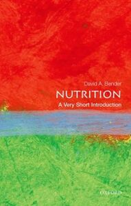 Ebook in inglese Nutrition: A Very Short Introduction Bender, David