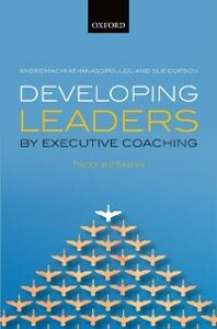 Ebook in inglese Developing Leaders by Executive Coaching: Practice and Evidence Athanasopoulou, Andromachi , Dopson, Sue