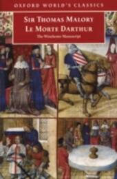 Le Morte Darthur : The Winchester Manuscript