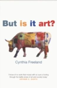 Foto Cover di But Is It Art?: An Introduction to Art Theory, Ebook inglese di Cynthia Freeland, edito da OUP Oxford